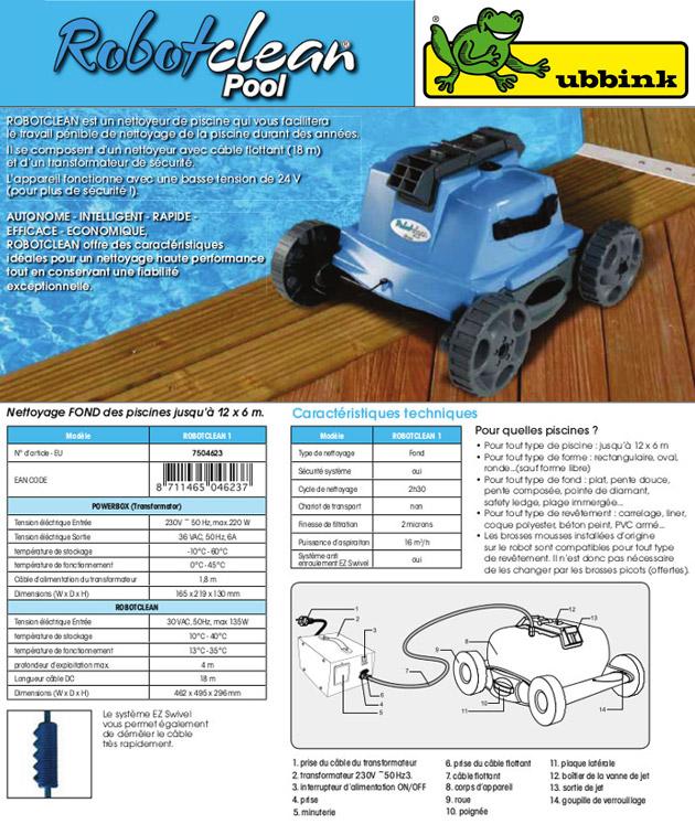 Robot piscine electrique Ubbink ROBOTCLEAN 1 - Robot piscine électrique Ubbink ROBOTCLEAN 1 Simplicité et rapidité
