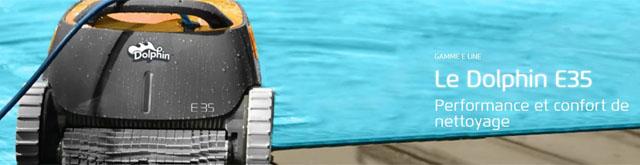 Robot piscine electrique Dolphin E35 - Robot piscine électrique Dolphin E35 Intelligence et efficacité